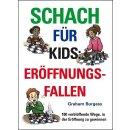 Graham Burgess: Schach für Kids: Eröffnungsfallen