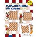Michael Ehn, Hugo Kastner: Schachtraining für Kinder