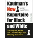 Larry Kaufman: Kaufman´s New Repertoire for Black and White