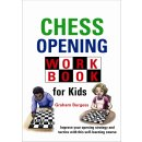 Graham Burgess: Chess Opening Workbook for Kids