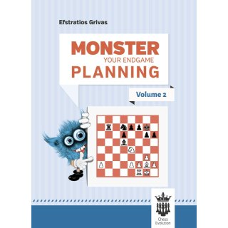 Efstratios Grivas: Monster Your Endgame Planning - Vol. 2