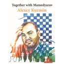 Alexey Kuzmin: Together with Mamedyarov