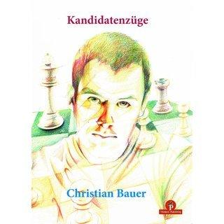 Christian Bauer: Kandidatenzüge