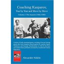 Alexander Nikitin: Coaching Kasparov, Year by Year and...