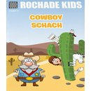 Rochade Kids 12 - Cowboy Schach