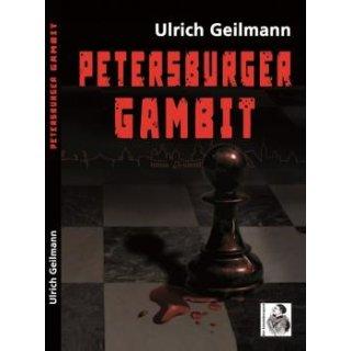 Ulrich Geilmann: Petersburger Gambit
