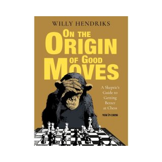 Willy Hendriks: On the Origin of Good Moves