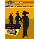 Daniel King: Power Play 7: So werden Figuren stark