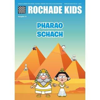 Rochade Kids 14 - Pharao Schach