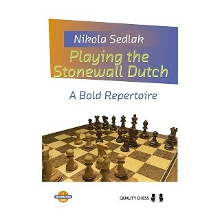Nikola Sedlak: Playing the Stonewall Dutch