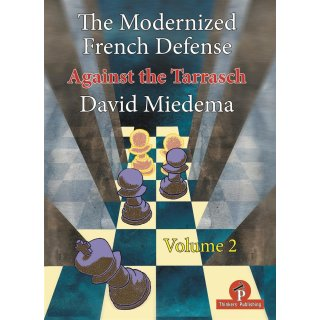 David Miedema: The Modernized French Defense - Vol. 2