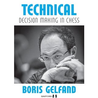 Boris Gelfand: Technical Decision Making in Chess