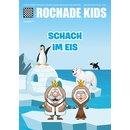 Rochade Kids 17 - Schach im Eis