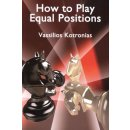 Vassilios Kotronias: How to Play Equal Positions